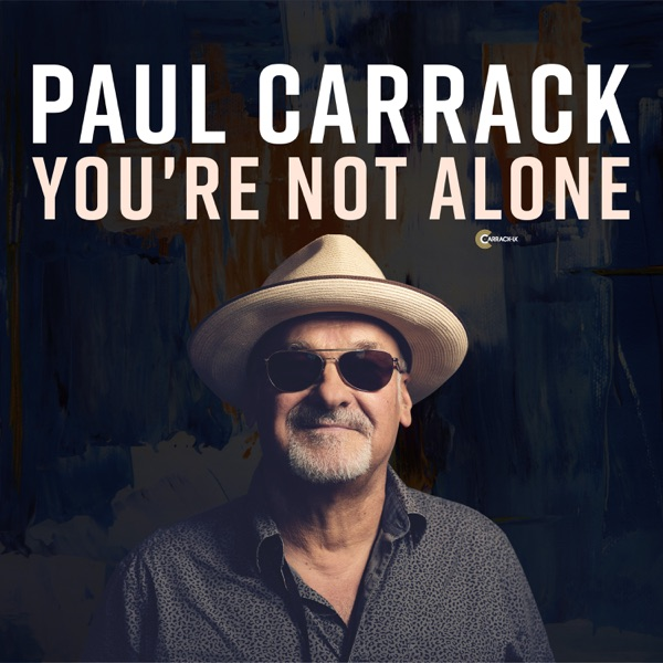 Paul Carrack - You're Not Alone - Single Mix