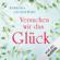 Barbara Leciejewski - Versuchen wir das Glück