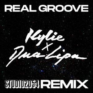 Kylie Minogue & Dua Lipa - Real Groove (Studio 2054 Remix)