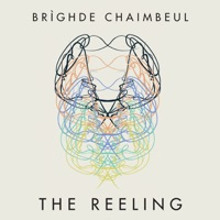 The Reeling by Brighde Chaimbeul on Apple Music