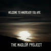 The Maglor Project - Welcome To Wherever You Are artwork