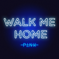 Album Walk Me Home - P!nk