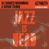 Azymuth;Adrian Younge;Ali Shaheed Muhammad - Ao Redor Do Samba
