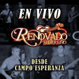 Renovado Sierreño - En Vivo Desde Campo Esperanza (En vivo)