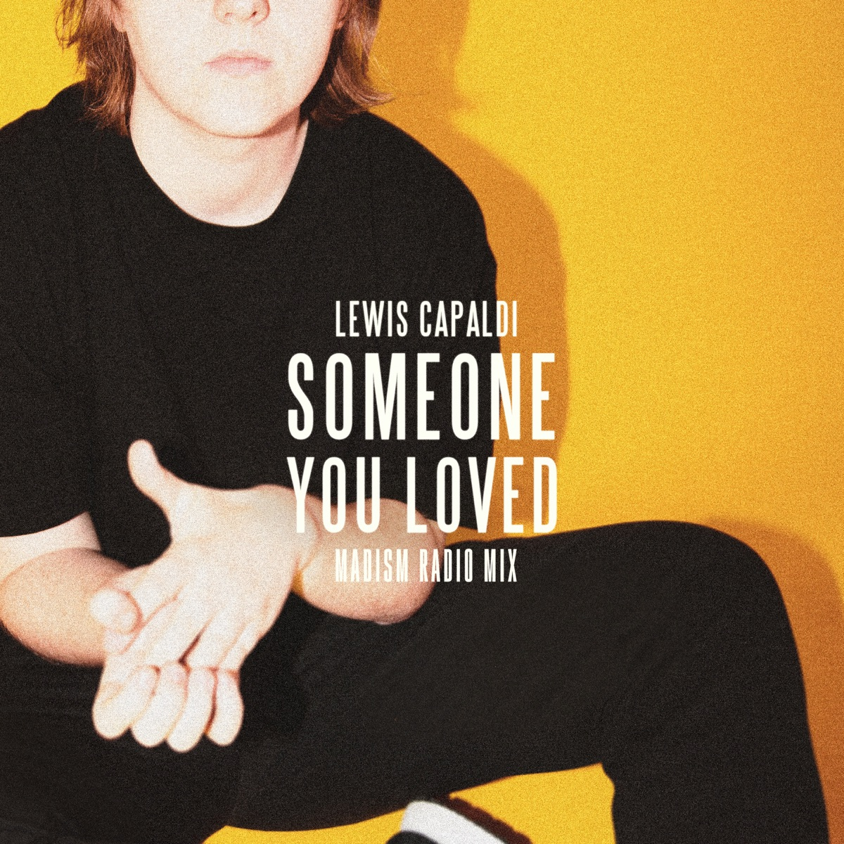 Someone You Loved Madism Radio Mix - Single Lewis Capaldi CD cover