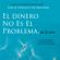 Gary M. Douglas - El Dinero No Es El Problema, T Lo Eres