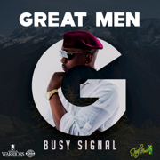 Great Men - Busy Signal - Busy Signal