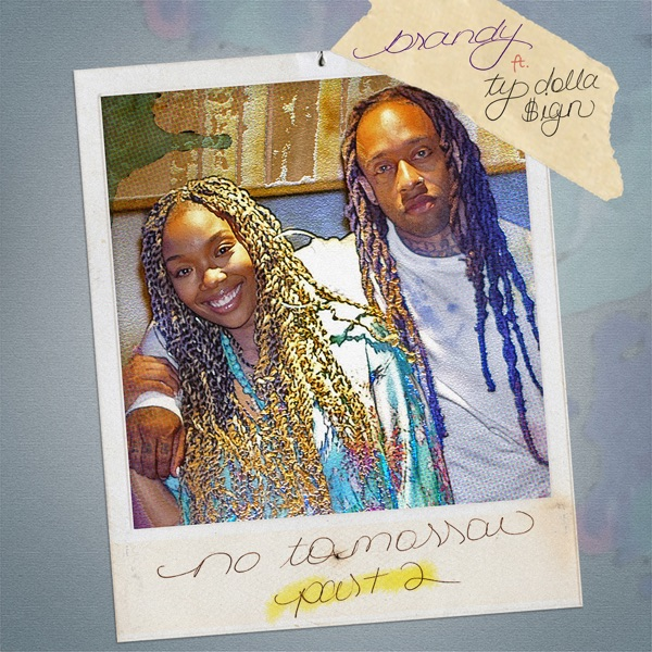 No Tomorrow, Pt. 2 (feat. Ty Dolla $ign) - Single