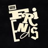 Kiefer - Friends