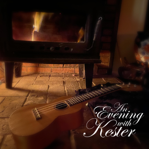 Kester Chalkley - An Evening With Kester