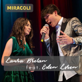 Miracoli (feat. Eden Loren)