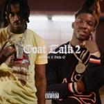 songs like Goat Talk 2 (feat. Polo G)