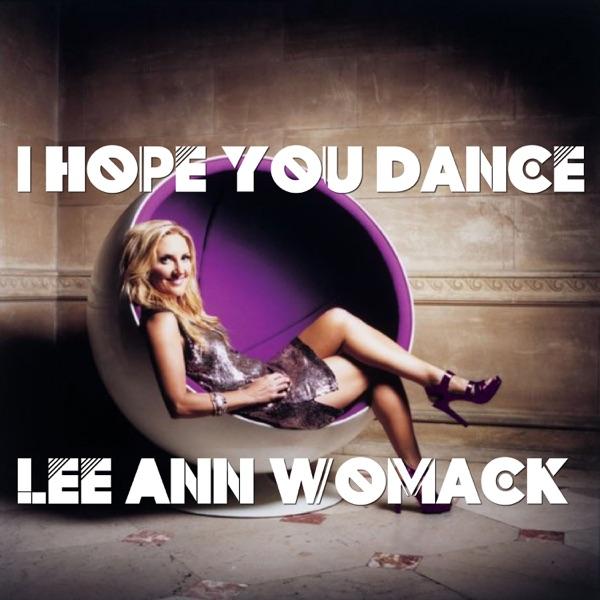 I Hope You Dance - Single