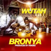 Bronya Wutah - Wutah