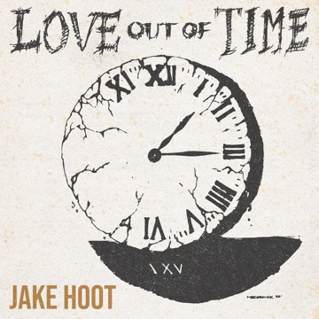 Jake Hoot – Love Out of Time – EP