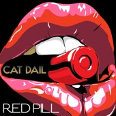 Cat Dail - Red Pill