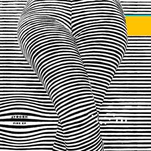 Ayrosh - Fire - EP