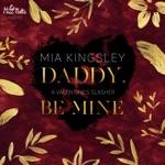 Daddy, Be Mine