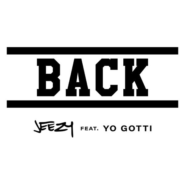 Back (feat. Yo Gotti) - Single