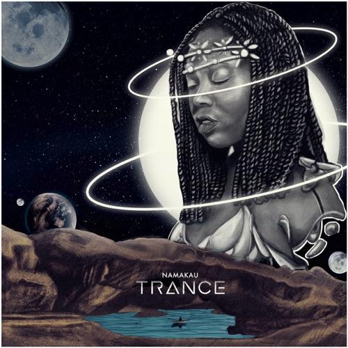 Namakau - Trance Image