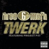 Twerk feat Project Pat Single