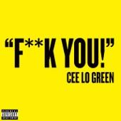 CeeLo Green - Fuck You