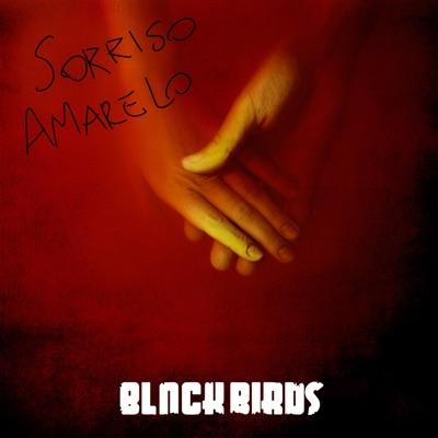 Sorriso Amarelo (Ao Vivo) - Single - Blackbirds
