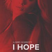 I Hope - Gabby Barrett - Gabby Barrett