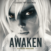 Awaken - League of Legends, Valerie Broussard & Ray Chen