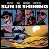 Sun Is Shining feat Swizz Beatz Wale Mike Rebel Single