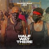 Chuckie Duke - Half Way There (U.N.I.T.Y.)