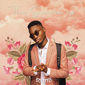 Somto - The Sunrise - EP