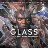 Glass - Official Soundtrack