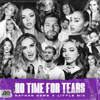Nathan Dawe x Little Mix - No Time For Tears Grafik