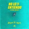 No Lo Entiendo by Bhavi iTunes Track 2