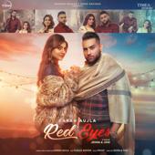 Red Eyes (feat. Gurlej Akhtar) - Karan Aujla