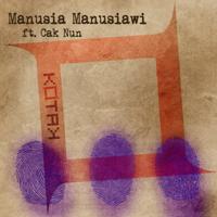Lagu mp3 Kotak - Manusia Manusiawi (feat. Cak Nun) - Single baru, download lagu terbaru