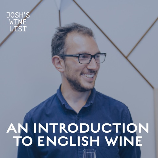 Cover image of Introduction to English Wine by Josh's Wine List