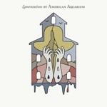 American Aquarium - Six Years Come September