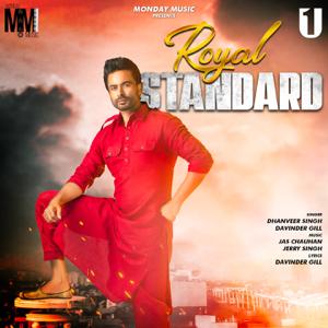 Dhanveer Singh & Davinder Gill - Royal Standard