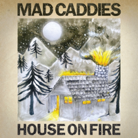 Mad Caddies - House on Fire - EP artwork