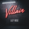 Villain - Lily Rose lyrics