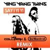 Say I Yi Yi Remix Single