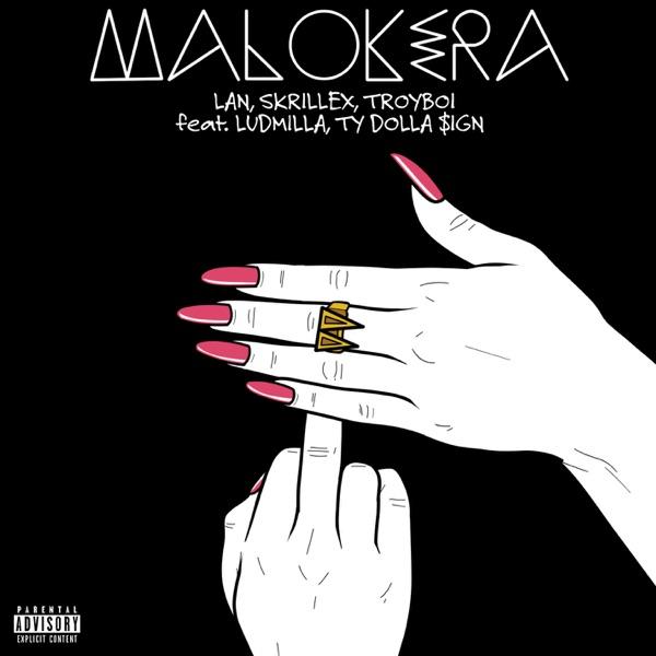 Malokera (feat. Ludmilla, Ty Dolla $ign) - Single