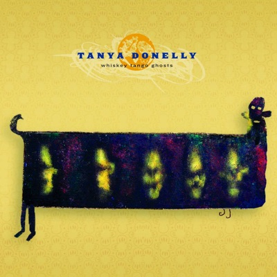 Whiskey Tango Ghosts - Tanya Donelly