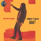 Gyptian - Deh Yah (feat. Collie Buddz & Ricky Blaze)