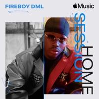 Fireboy DML - Apple Music Home Session: Fireboy DML