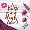 Emily Bold - Ein Kuss in den Highlands Grafik