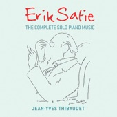 Jean-Yves Thibaudet - Satie: Prélude de la porte héroïque du ciel