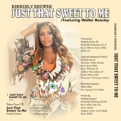 Kimberly Brewer - Just That Sweet to Me (feat. Walter Beasley)